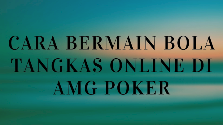 Cara Bermain Bola Tangkas Online Di Amg Poker Ko Fi Where Creators Get Donations From Fans With A Buy Me A Coffee Page
