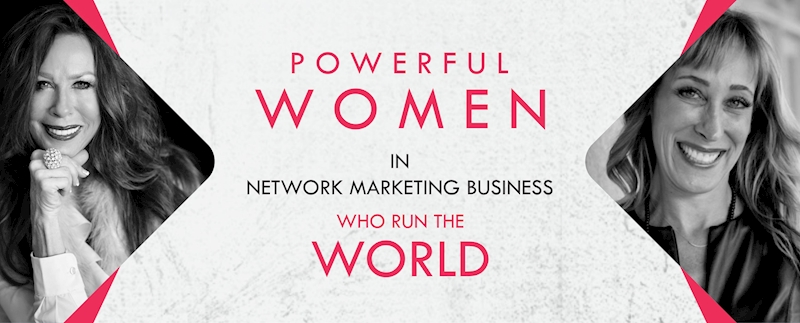 Powerful Women in MLM Business Who Run the World
